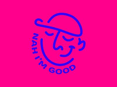 Nah, I'm good branding minimal logo illustration