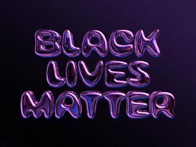 Daydream 198: Black Lives Matter metalic design 3d letter 3d type typography
