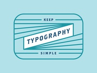 Keep Typography Simple