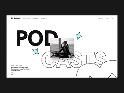 GoDaddy Podcast type motion illustration podcast website interactive design animation ui