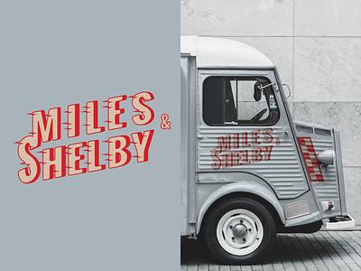 Miles & Shelby-Weekly Warmup dribbbleweeklywarmup dribbble food truck concept food truck brand concept branding