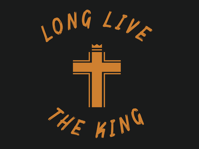 Long Live The King tribute homage christian design christian line art vector art vector