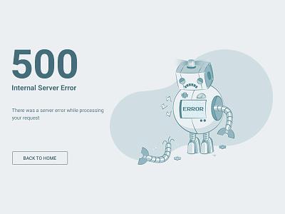 Error 500 ux ui 400 bluegray illustration server error robot 500 error