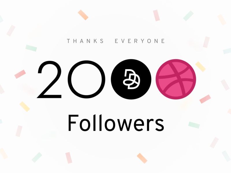 2k Followers 2000 2k paris confetti magento dnd agence thanks followers dribbble