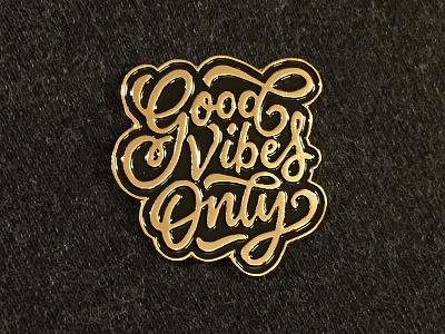 """Good Vibes  Only"" Pin lettering enamel pin pin enamel"