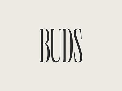 Buds Floral Design Brand Identity brand serif condensed buds floral design floral design logo identity branding type typography
