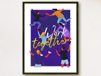 Poster: Work Together
