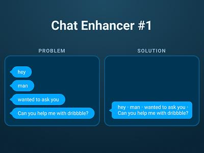 💬 Chat Enhancement combine messages enhance chat bubble chat