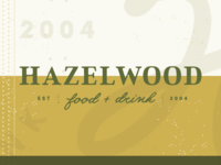 Hazelwood Food + Drink