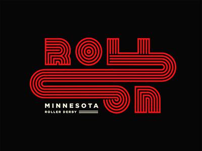 Roll On Shirt minneapolis minnesota brand shirt mockup swag roller skate roller derby shirts