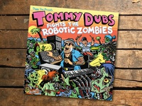 Tommy Dubs Fights the Robotic Zombies Album Cover
