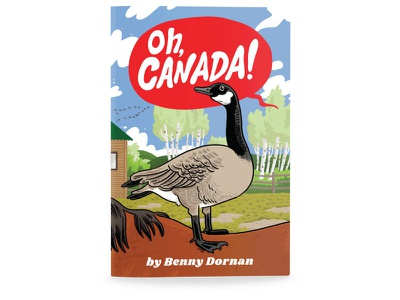 Dribble Oh Canada canada goose bird childrens book book cover book illustrator illustration