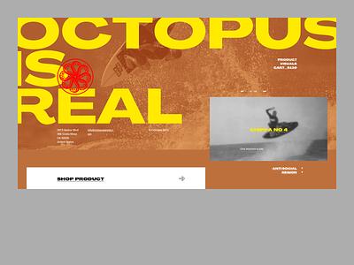 Octopus Is Real! Desktop skate surfing grid surf layout typography design hero page home web website