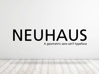 Neuhaus geometric typeface sans serif font neuhaus
