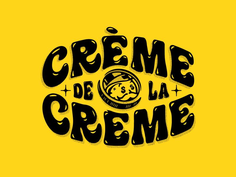 Crème de la Crème lettering typography monopoly tshirt design number 1 best creme de la creme