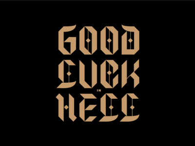 Good Luck blackletter commit hand lettering custom type type typography lettering custom lettering
