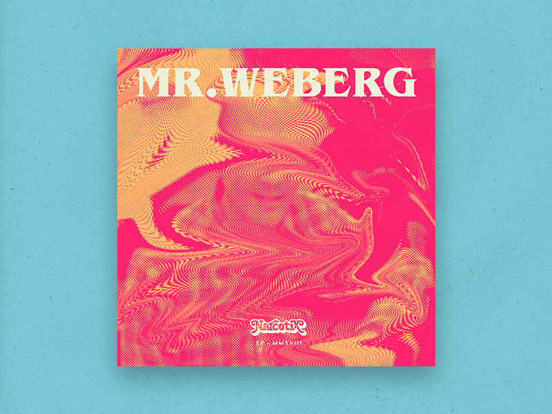 Mr. Weberg EP lettering identity branding san francisco band music narcotix afro psychedelic vinyl