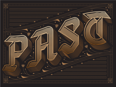 PAST editorial slack channels ornate custom lettering lettering typography