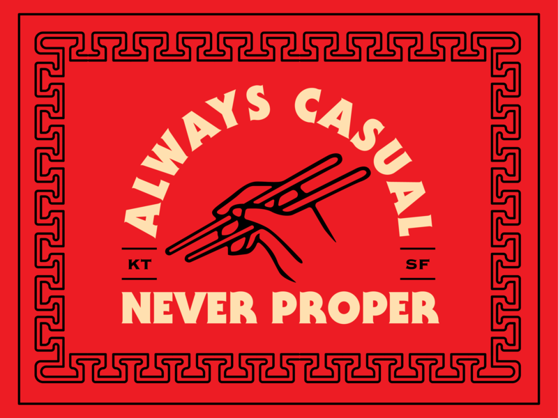 Always Casual - Never Proper sf san francisco serif illustration branding restaurant food vietnamese chinese chopsticks kim thanh