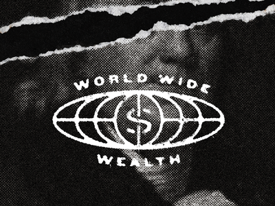 World Wide Wealth™ dollar bill benjamin franklin typography world wide wealth
