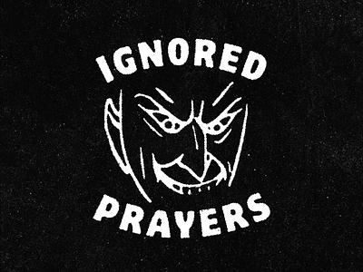 Ignored Prayers texture devil 666 satan apparel tshirt design ignored prayers