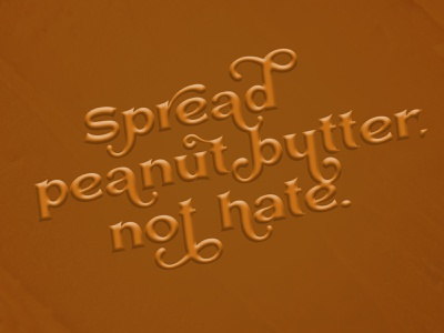 spread peanut butter not hate art font work in progress hand lettering lockup typography graphic design illustration design lettering