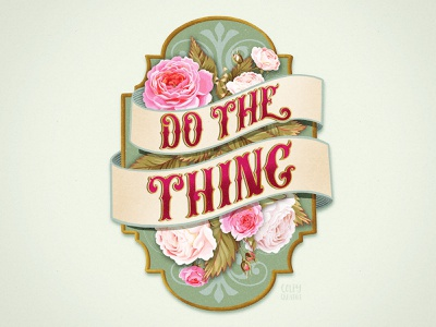 Do The Thing inspirational vintage victorian art procreate hand lettering typography lockup graphic design illustration lettering design