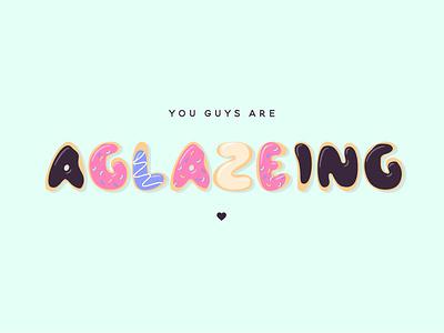 You are a(glaze)ing celebrate food design illustration illustrator donuts