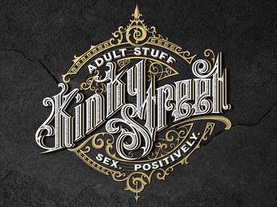 Kinky Street sex mikstura custom lettering vintage logo morawski craft design typography handlettering