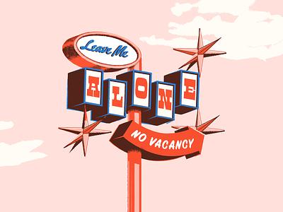 Leave Me Alone🙅♀️ retrosupply vector illustration lettering signage vintage
