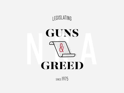 Guns & Greed