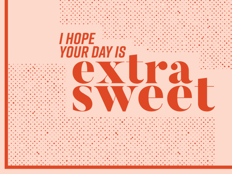 Extra Sweet charlotte halftones red lettering fun vector new design typography