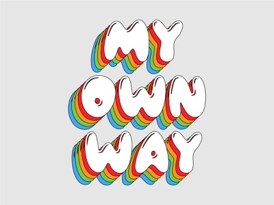 My own way fonts lettering typogaphy illustration roccano