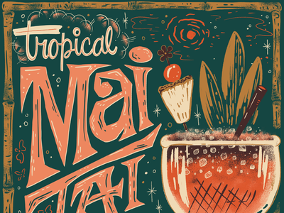 Lettered Libations Mai Tai illustration recipe drink mai tai cocktails booze libations hand lettering lettering