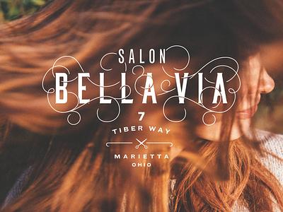 Bella Via Salon Branding unused concept 2 hair salon identity vintage serif type typography logo lockup branding
