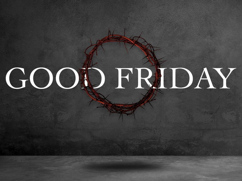 Good Friday jesus cross crown easter message church slide graphic series service friday good