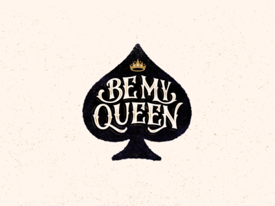 Be My Queen heart queen valentine comission behance logofolio collection typography calligraphy lettering logotype logo