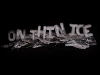 On thin ice: Ice Typography