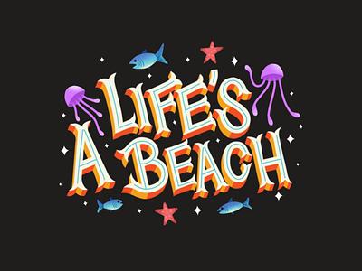 LIFE'S A BEACH sea sea creature geofilter typogaphy star ocean fish beach life snapchat