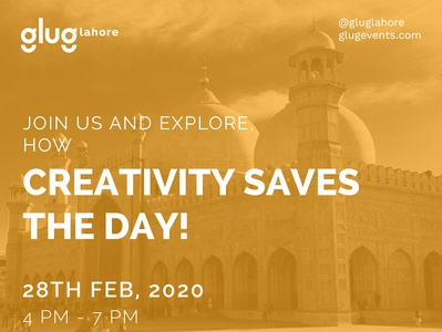 Glug Lahore- Creativity Saves the day!