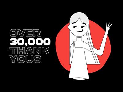 30k Thank Yous crypto design illustration ux ui fffabs 30k fortnight dribbble followers