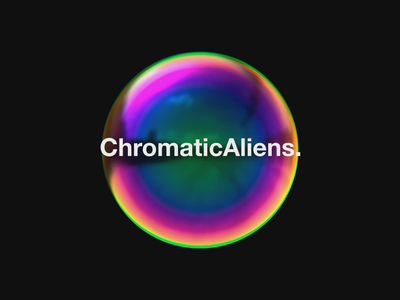 ChromaticAliens. aliens sound typography type space space art pearlescent packaging minimal motion holographic gradient cinema 4d c4d animated branding
