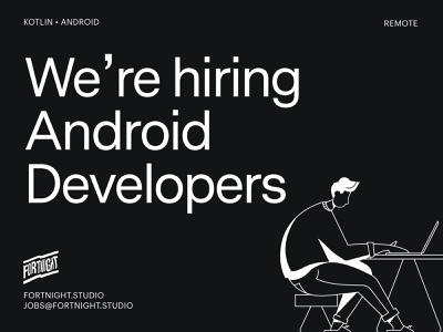 🤖We're hiring Android developers mobile vector design for hire illustration clean android app development developer application ios hiring development app android