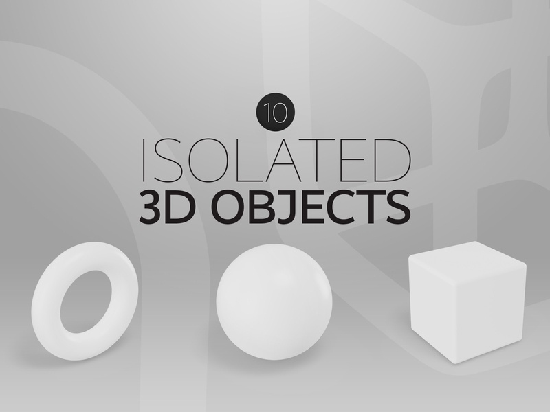 Isolated 3D Objects