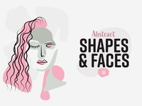 Abstract Shapes & Faces