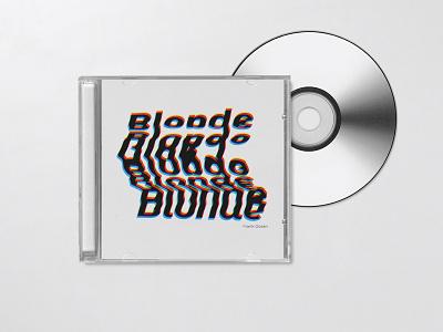 Weekly Warm-Up 15: Blonde - Frank Ocean album art blonde frank ocean typography weekly warm-up weeklywarmup warmup weekly