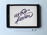 Avoir Faim iPad Calligraphy