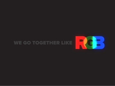 We go together like RGB