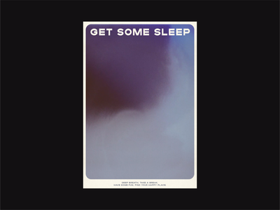 Get some sleep poster ambient health deep gradient branding type design illustration fun typography