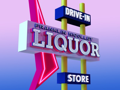Franklin Nicollet Liquor Sign 3d sign vintage sign retro vintage nicollet ave franklin ave minnesota neon 3d artist 3d model adobe dimension dimension 3d sign liquor store neon sign minneapolis franklin nicollet liquor